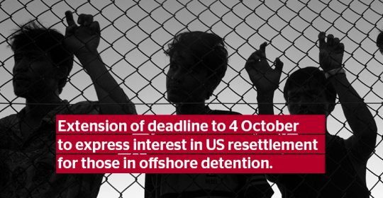 Extension of deadline to 4 October to express interest in US resettlement program