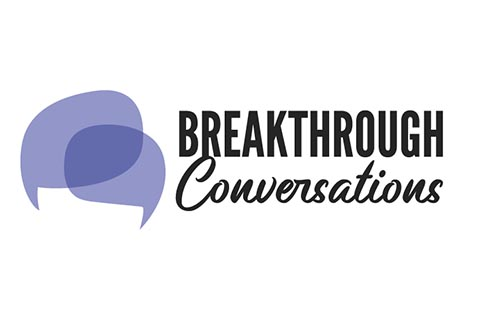Breakthrough Conversations